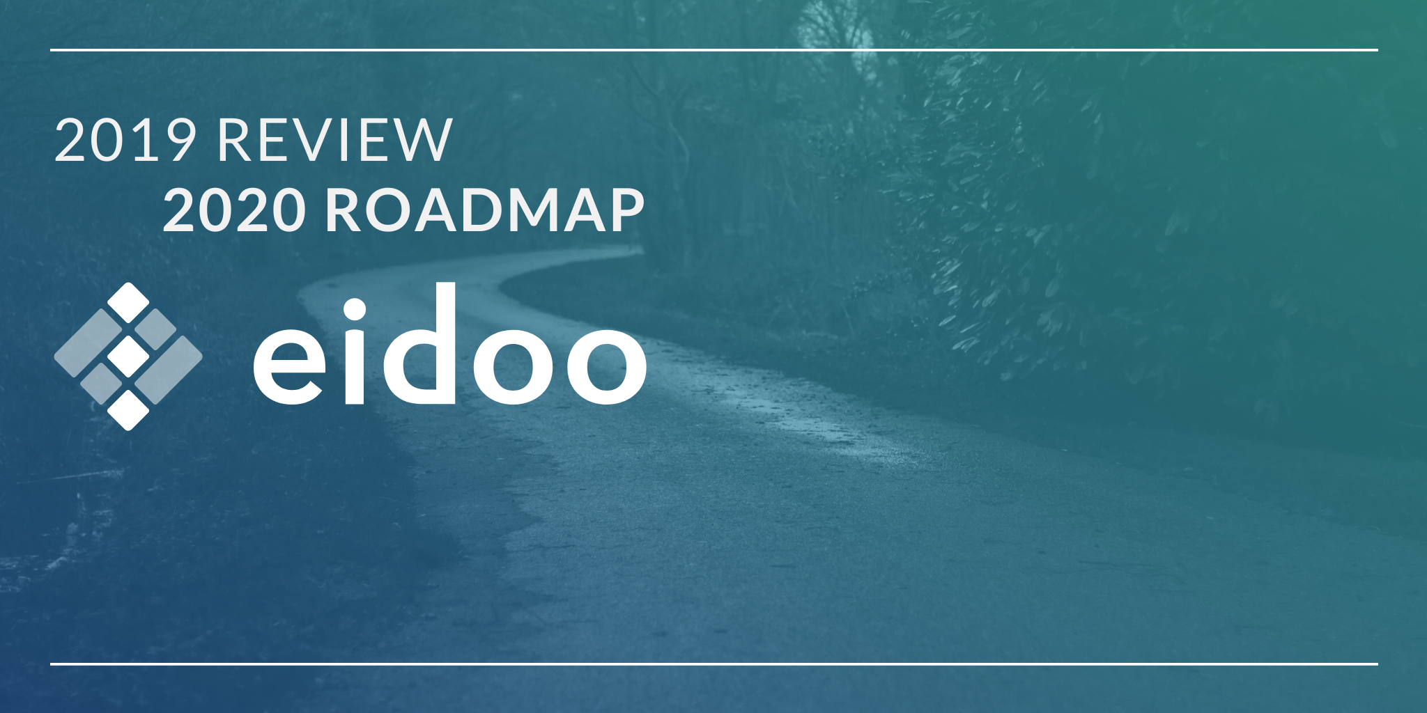 Eidoo 2019 In Review & 2020 Vision