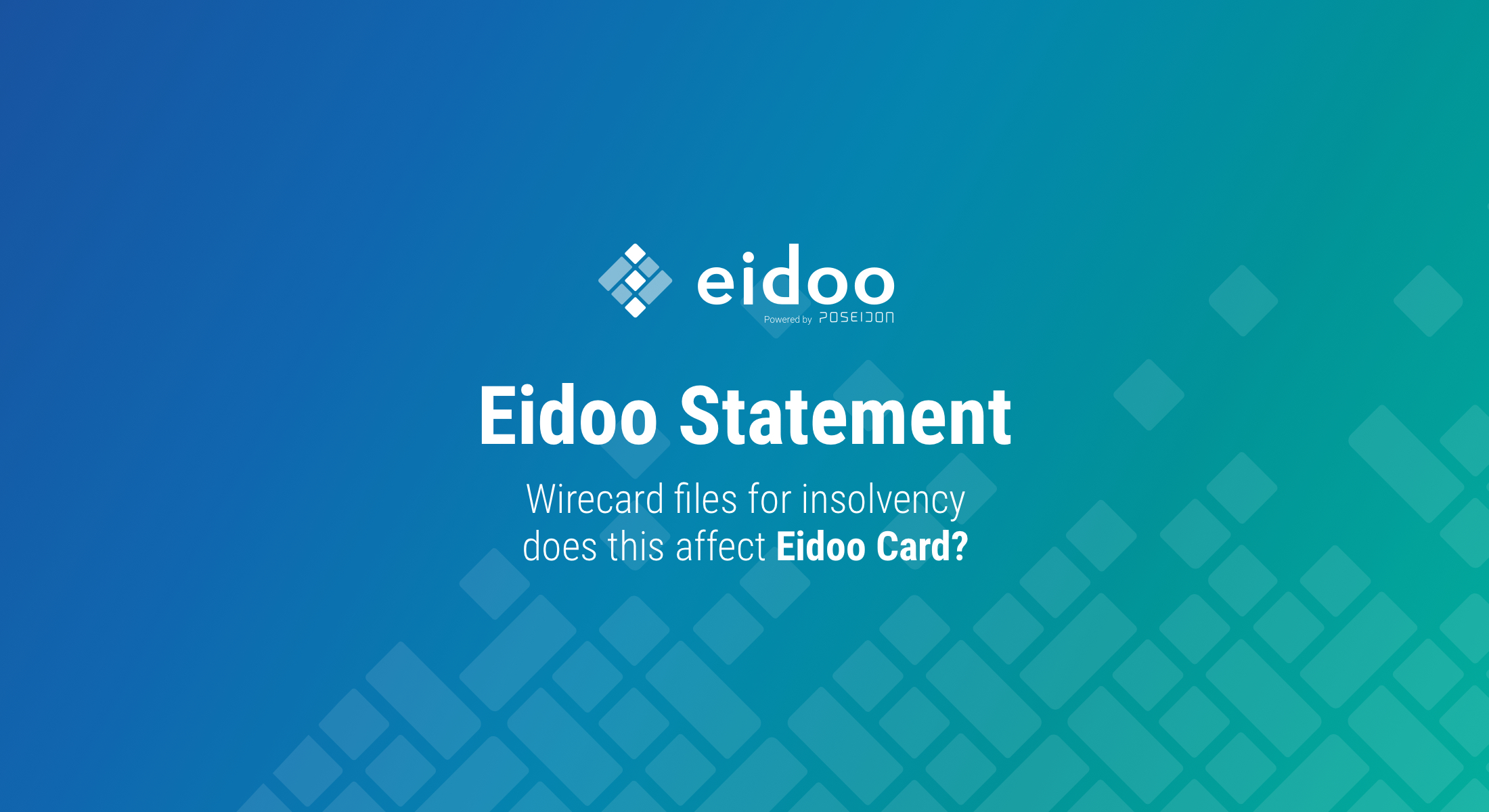 Eidoo Card statement on Wirecard filing for insolvency