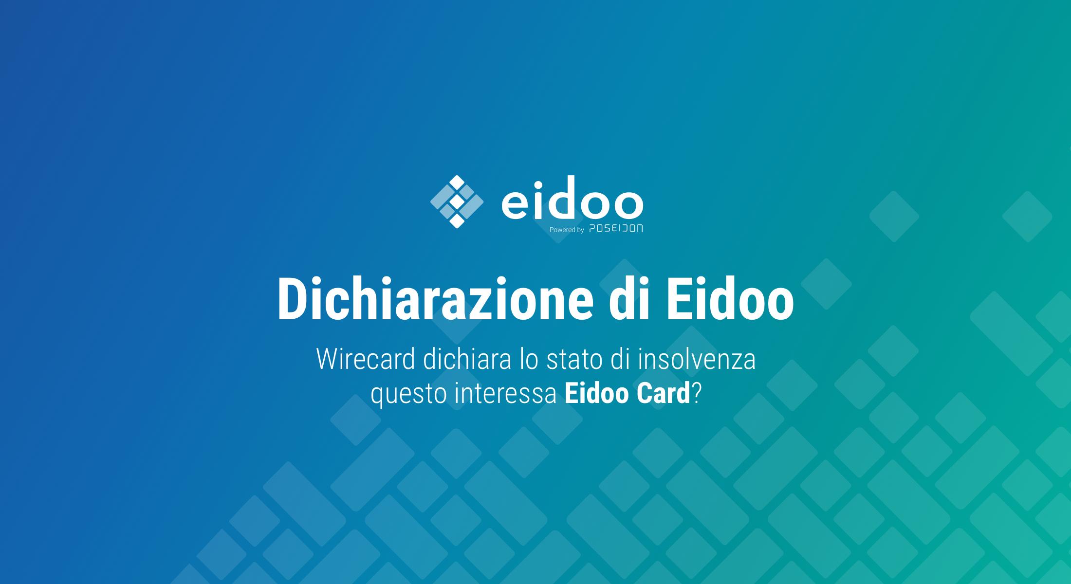 Dichiarazione di Eidoo sull'insolvenza di Wirecard