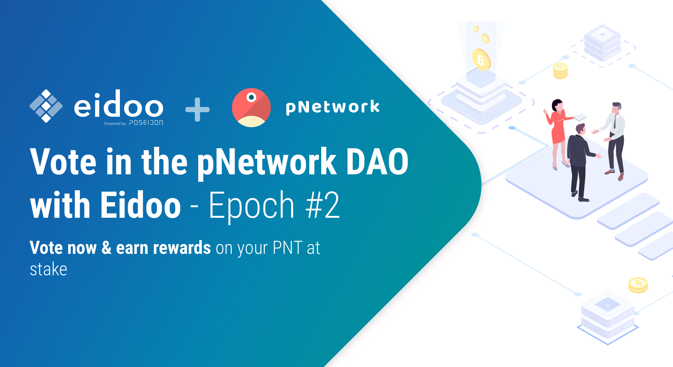 Time to vote! The second pNetwork DAO proposal is now open