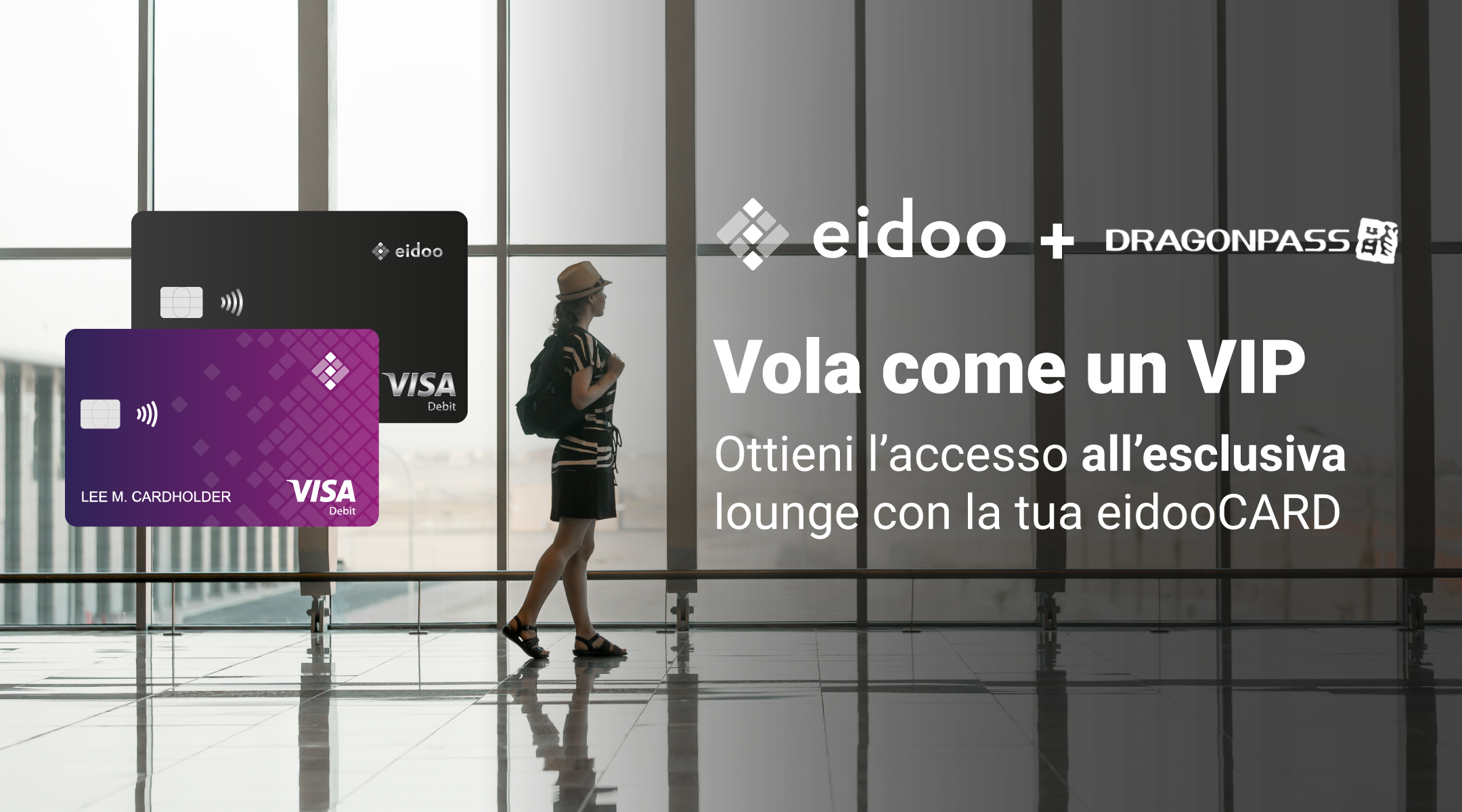 Ottieni l'accesso a lounge esclusive con la tua eidooCARD e DragonPass