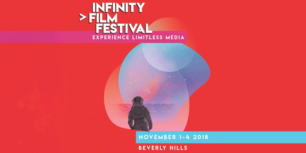 The Infinity Film Festival at Beverly Hills