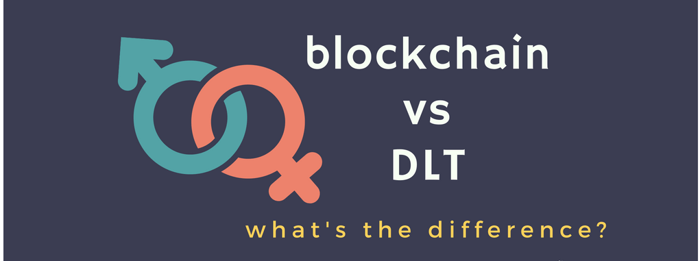 differences blockchain distributed ledger technology DLT