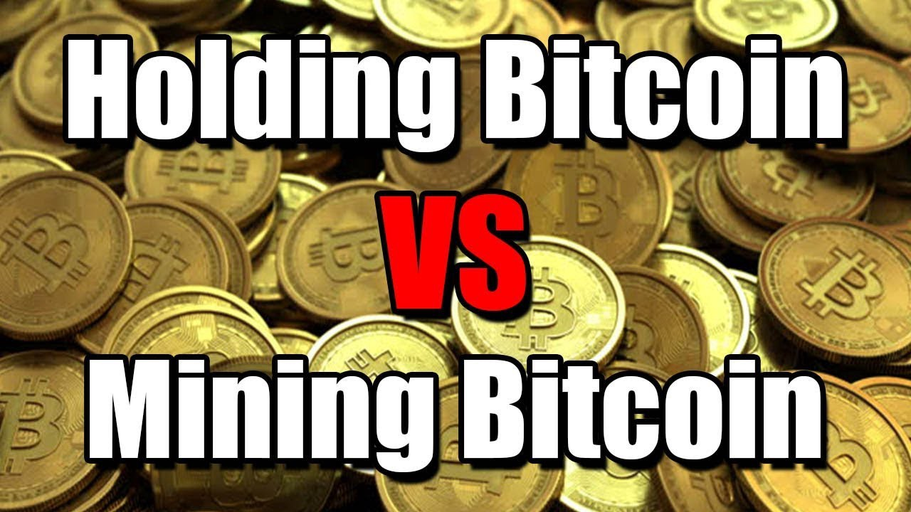 Bitcoin: holding vs mining. Who wins?