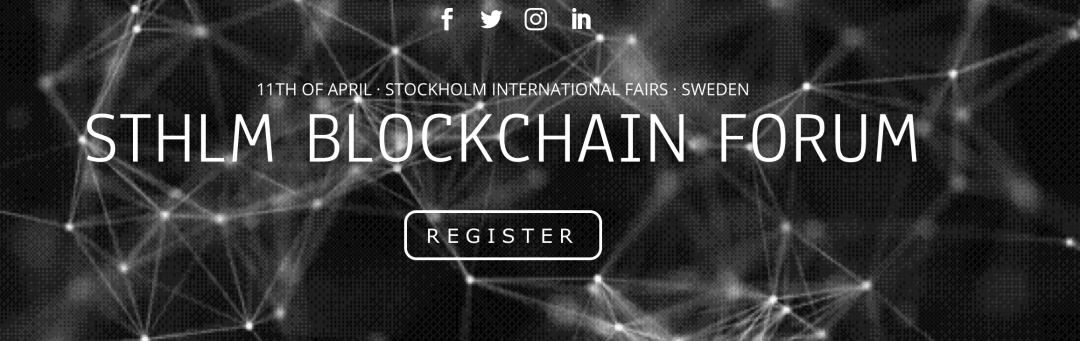 Stockholm Blockchain Forum, in April a new event in Sweden
