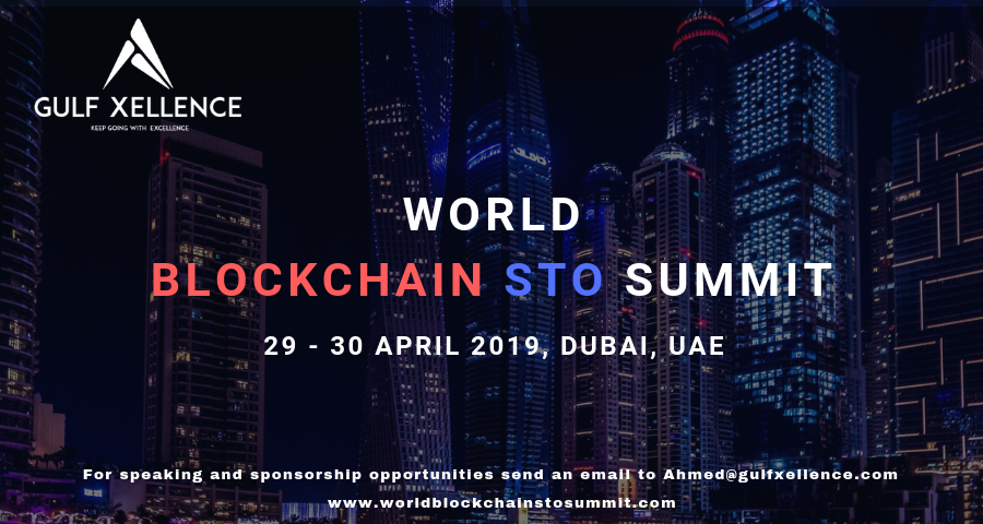 WORLD BLOCKCHAIN STO SUMMIT: a new event in Dubai