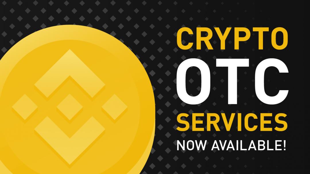 Binance activates crypto OTC services