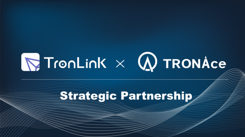 TronLink announces partnership with TRONAce