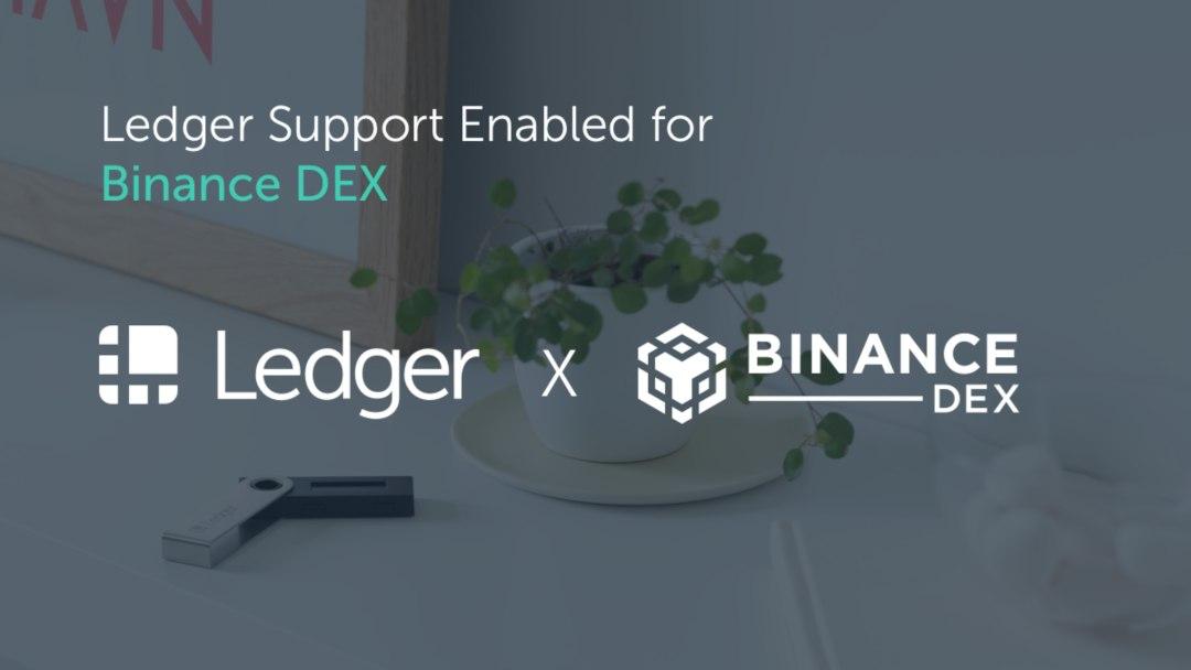 Ledger Nano S supports Binance DEX