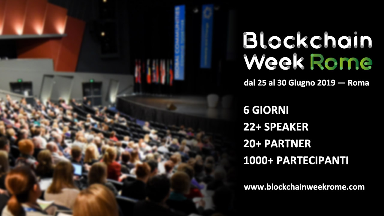 Blockchain Week Rome with Eidoo, Binance and Tron