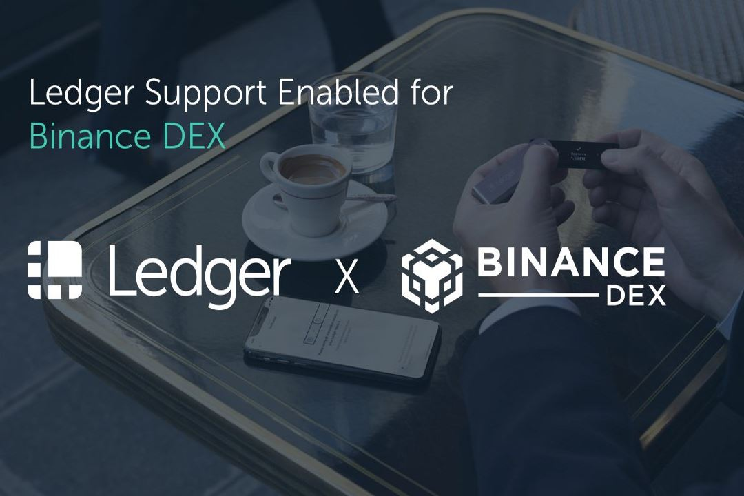 Dex binance also available on the wallet Ledger Nano X hardware