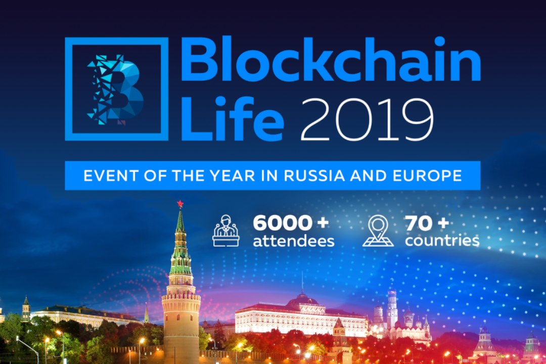 Blockchain Life 2019 will take place in Moscow