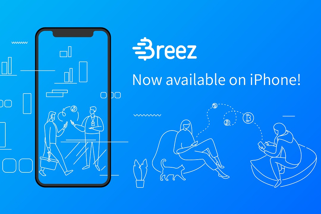 Breez: Bitcoin LN-based payment app arrives on iOS