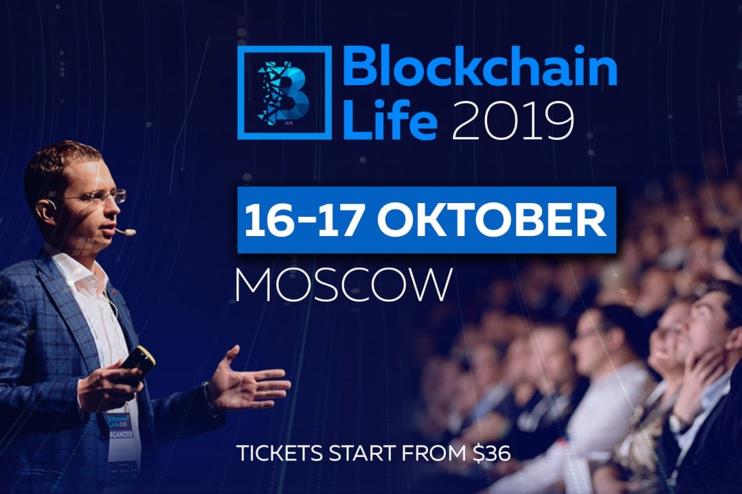 Blockchain Life 2019 welcomes 6000+ attendees