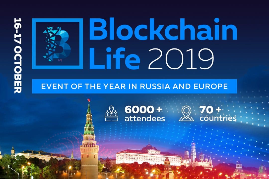 Blockchain Life 2019: a new event in Moscow