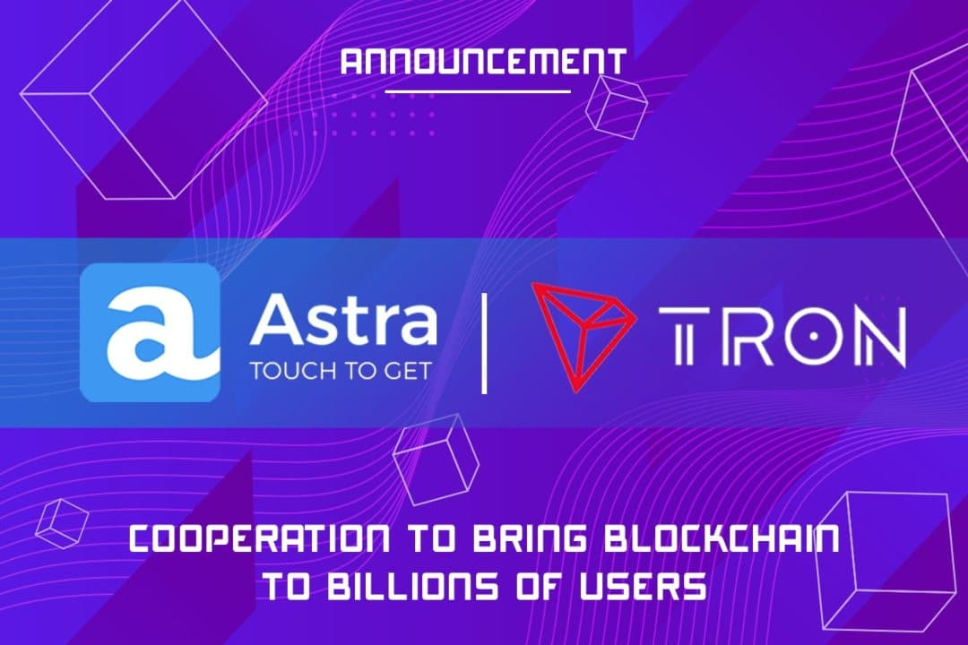 Astra: a new partnership for the TRON blockchain