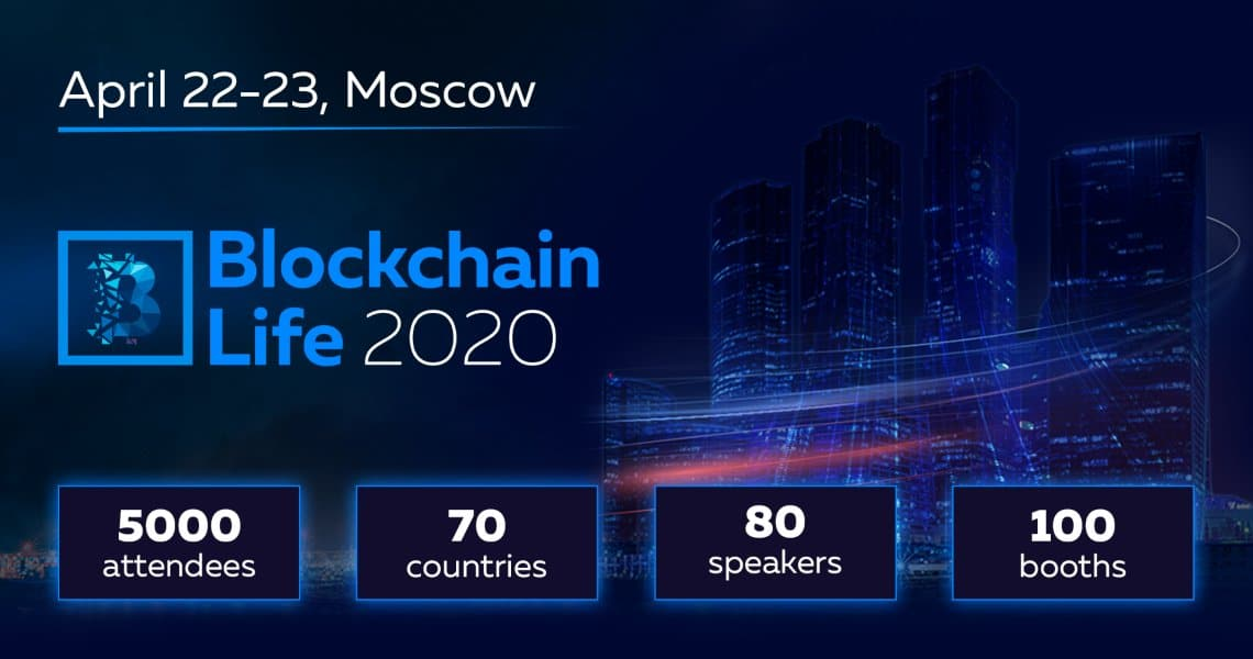 Blockchain Life 2020 welcomes 5000 participants and leading companies