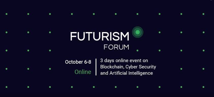 Futurism forum: a new online event about AI, Cyber and blockchain