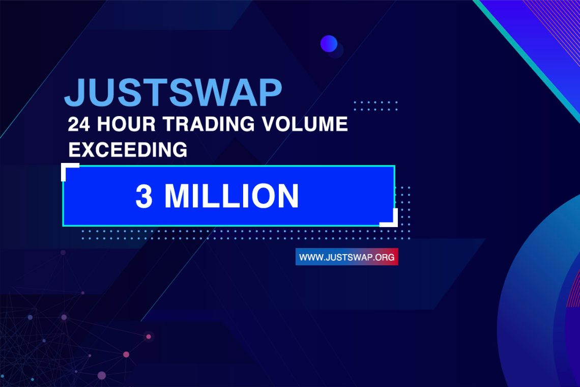 JustSwap, record launch: $3.5 million in 24 hours