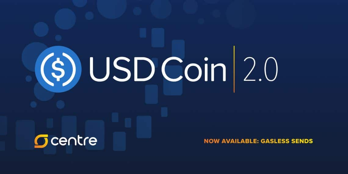 USDC 2.0: upgrade for the stablecoin