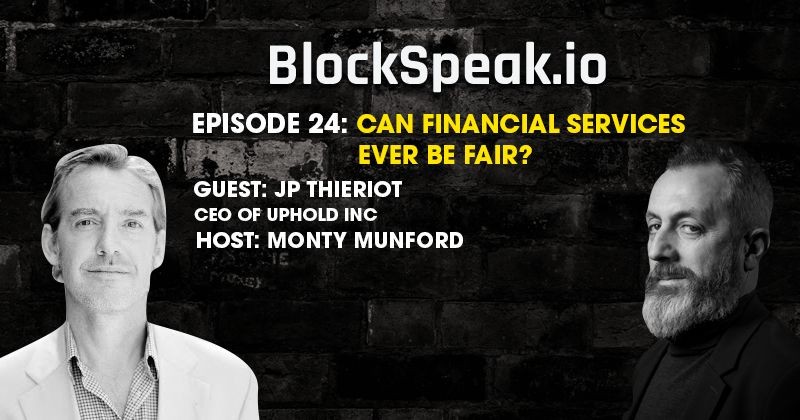 Can Financial Services ever be fair? Listen to JP Thieriot