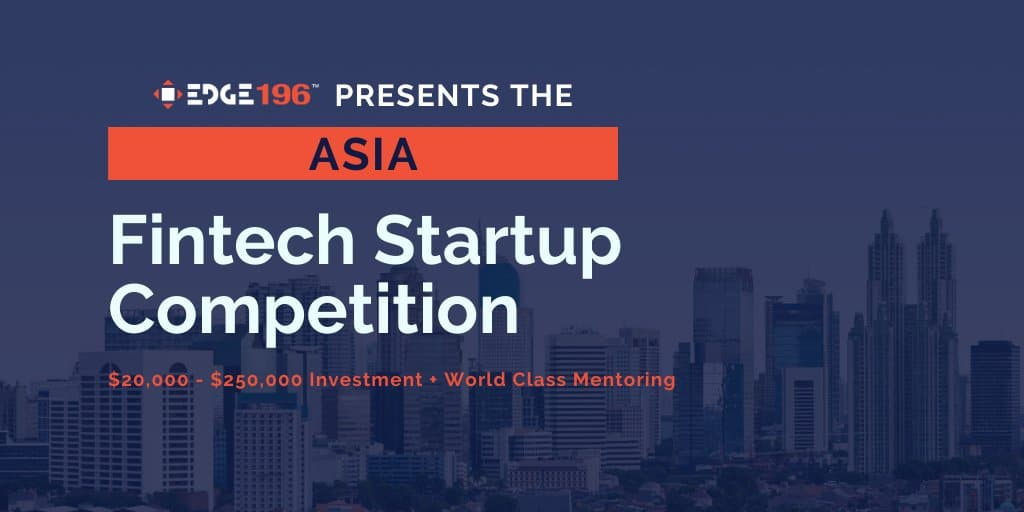 EDGE196  LAUNCHES ASIA BLOCKCHAIN & FINTECH STARTUP COMPETITION