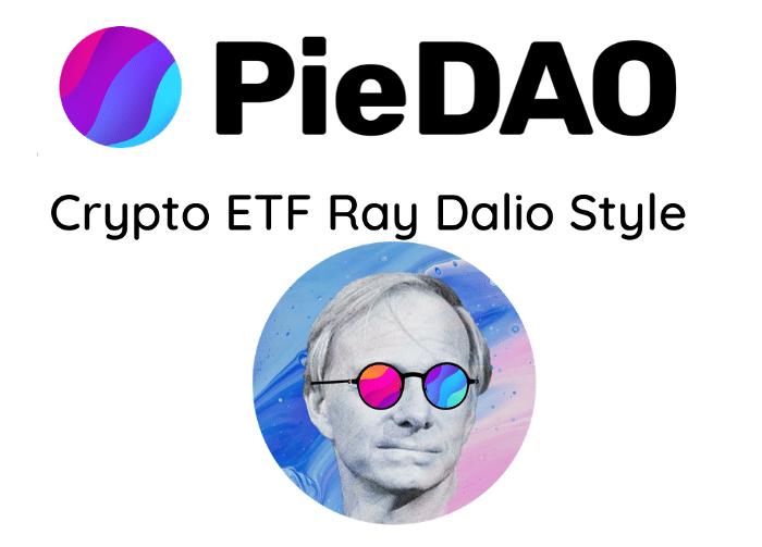 PieDAO: Crypto ETFs Ray Dalio Style (+100% APY)