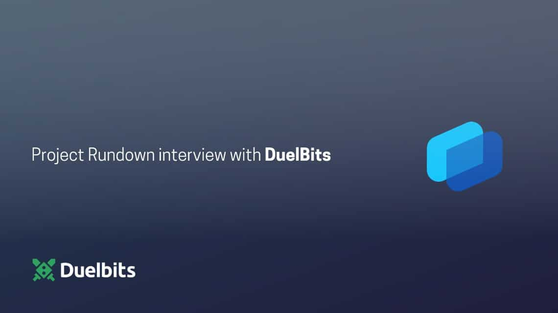 Project Rundown interview with DuelBits
