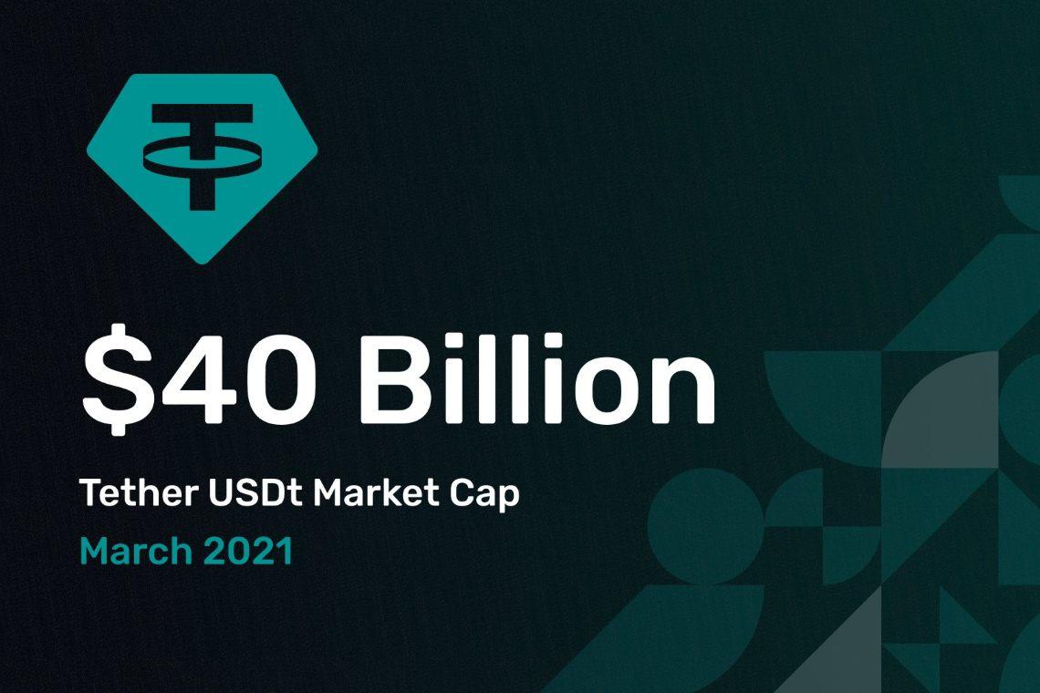 The market cap of Tether crosses 40 billion