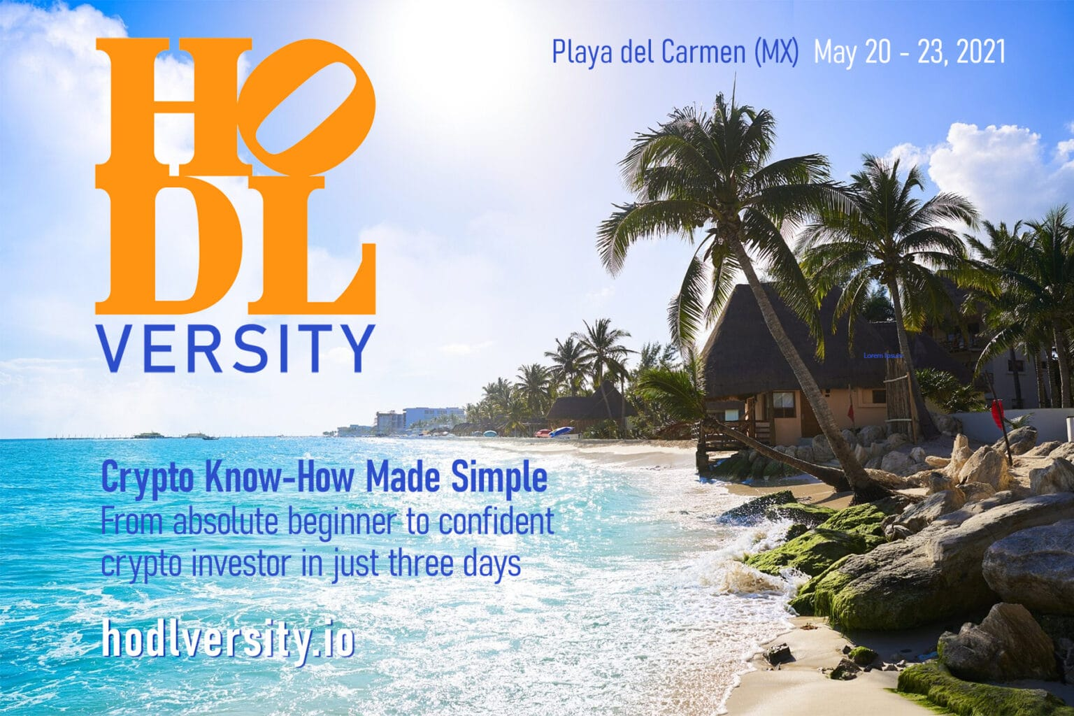 HODLversity in Playa del Carmen, the New Crypto Hub in Mexico