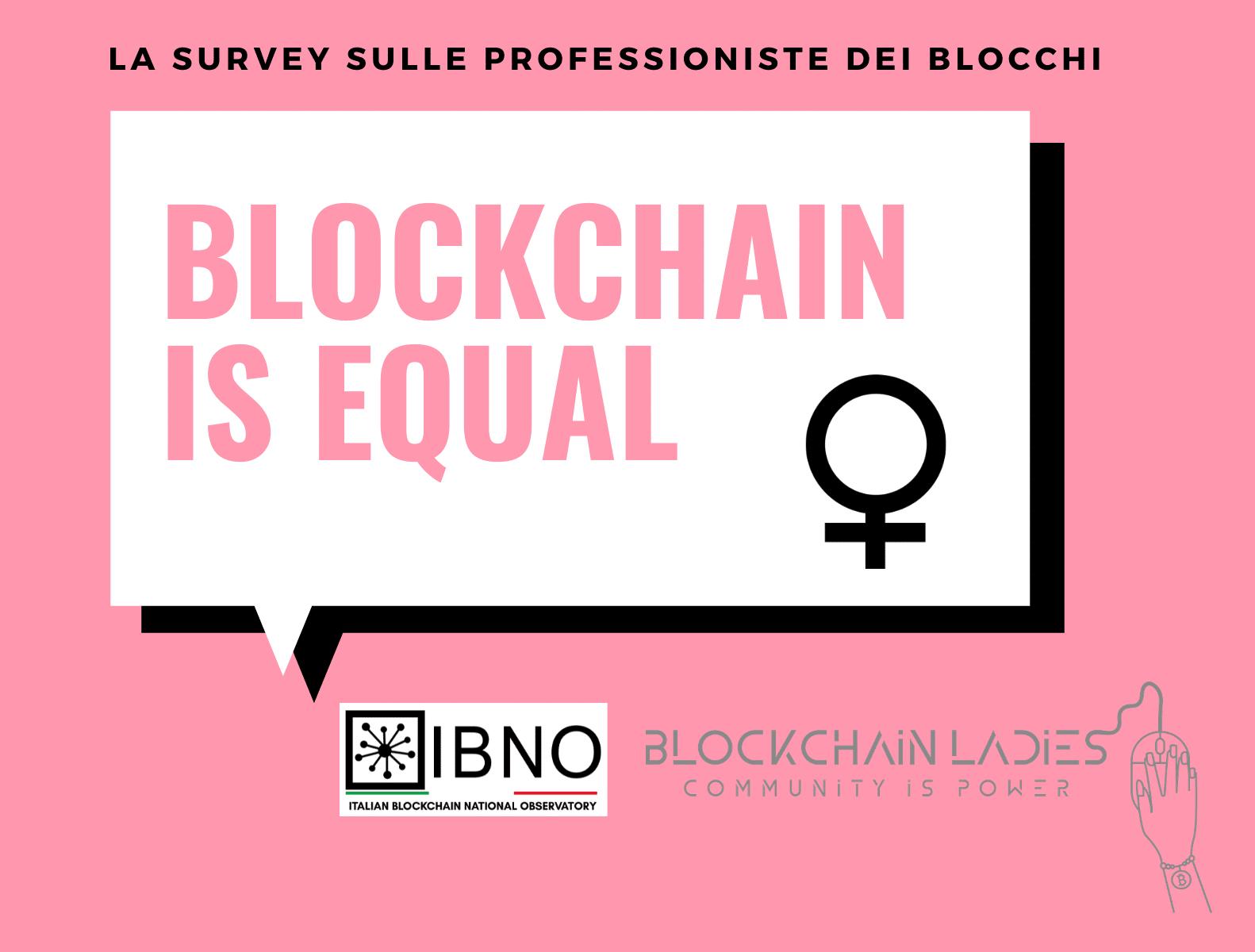 IBNO and Blockchain Ladies announce #BlockchainIsEqual Survey to address the gender gap phenomenon