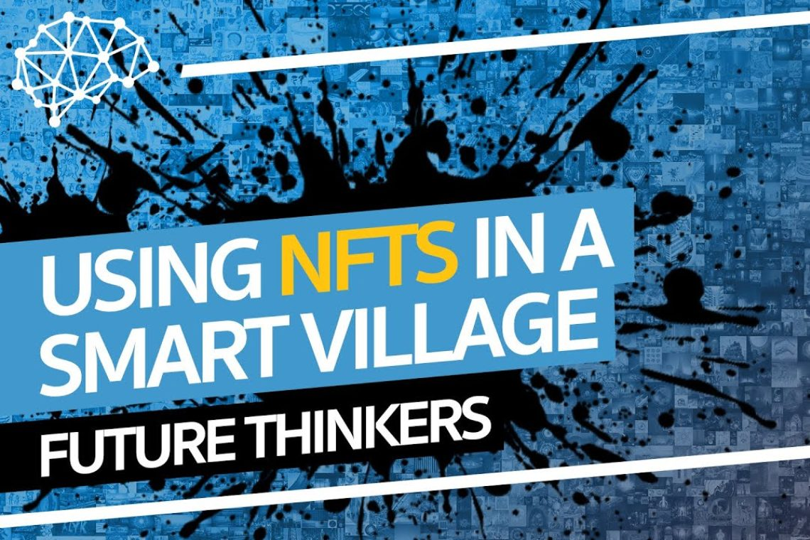 An NFT project to finance a Smart Village