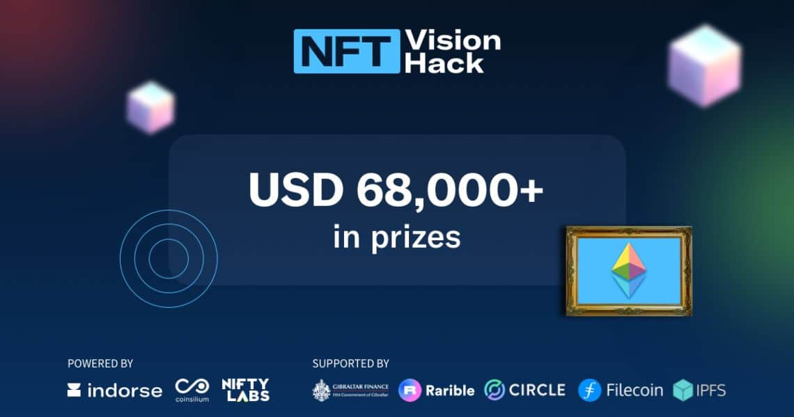 NFT VISION HACK: a new event organized by Nifty Labs, FileCoin and Rarible