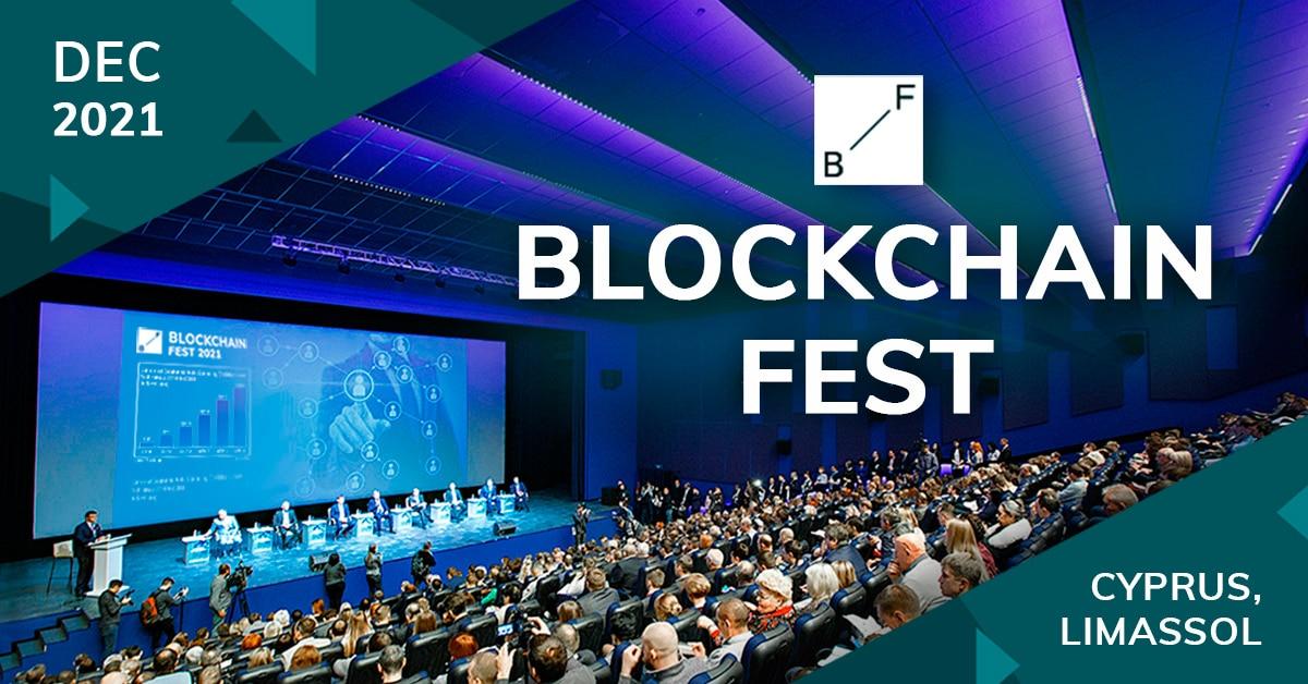 Blockchain Fest 2021 in Cyprus - Mark your calendar for 2-3 of December!