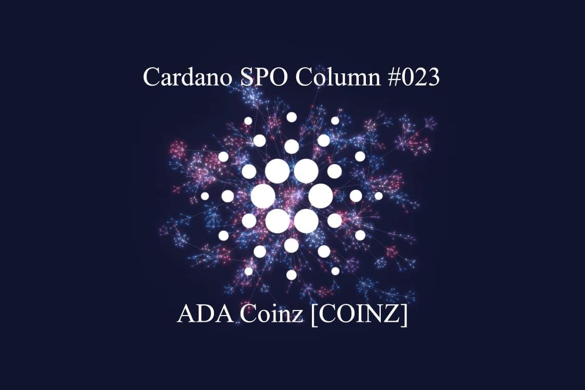 Cardano SPO Column: ADA Coinz [COINZ]