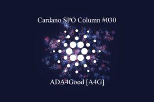 Cardano SPO Column: ADA4Good [A4G]
