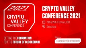 Crypto Valley Conference Adds Binance, Ethereum, Cardano, Swiss National Bank and More To 2021 Lineup